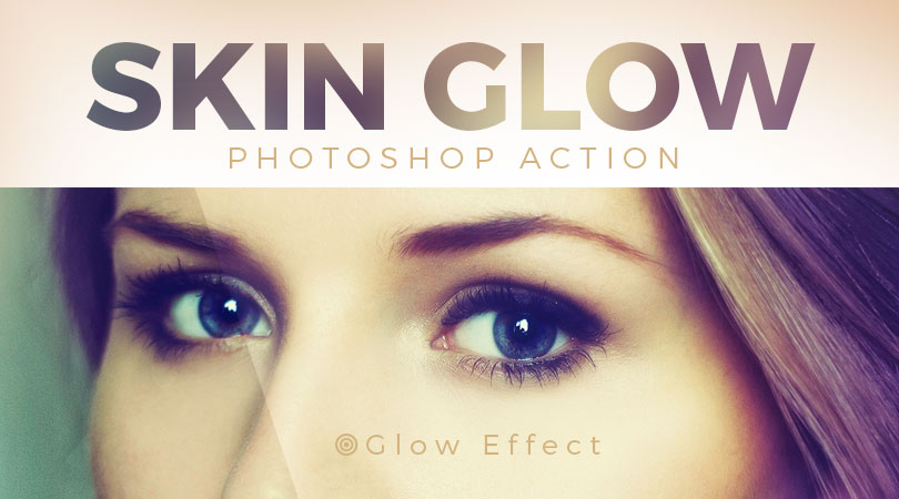skin-glow-photoshop-action-for-amazing-photo-glowing-effect